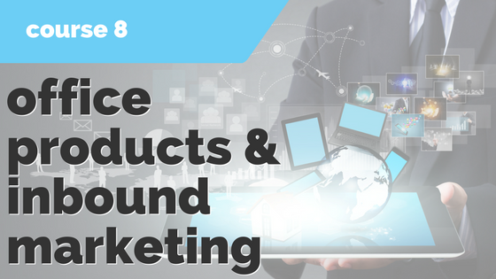8. Office Products & Inbound Marketing